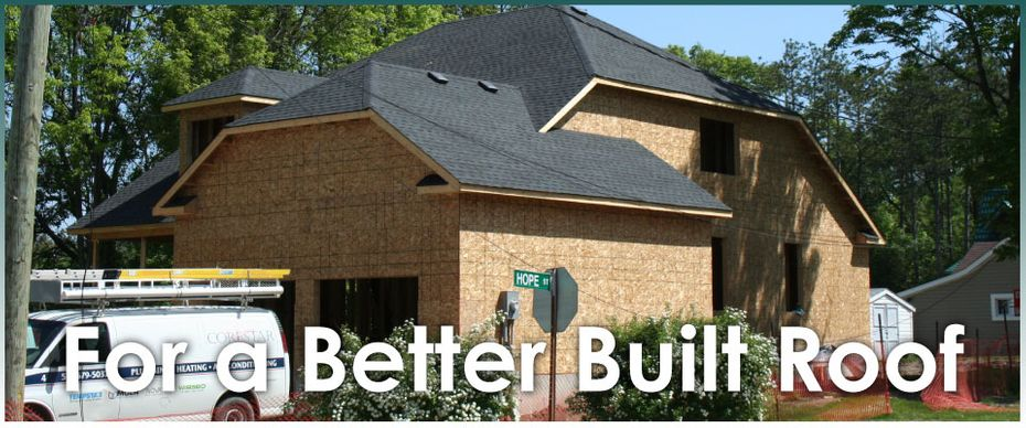 For a Better Built Roof - House
